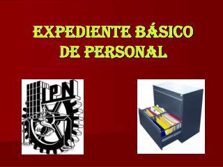 EXPEDIENTE BÁSICO DE PERSONAL