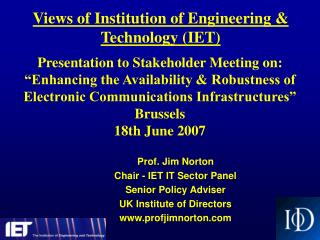 Views of Institution of Engineering & Technology (IET)
