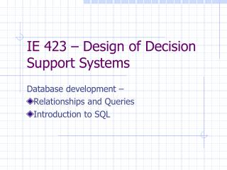 IE 423 � Design of Decision Support Systems