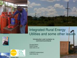 Integrated Rural Energy Utilities and some other issues