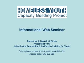 December 9, 2009 @ 10:00 am Presented by the