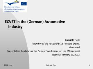 ECVET in the (German) Automotive Industry Gabriele Fietz