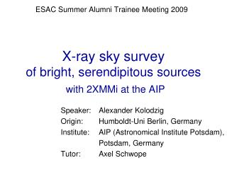 X-ray sky survey of bright, serendipitous sources with 2XMMi at the AIP