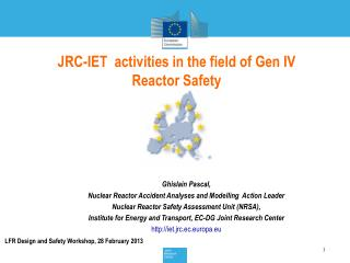 JRC-IET  activities in the field of Gen IV Reactor Safety