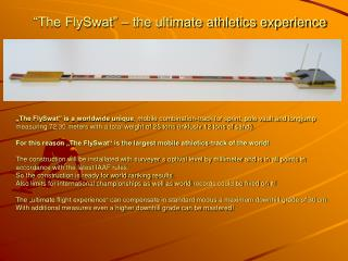 """The FlySwat"" – the ultimate athletics experience"
