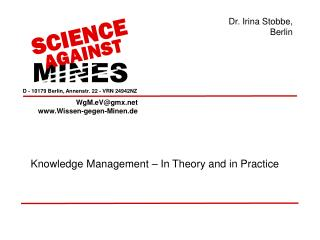 Knowledge Management – In Theory and in Practice