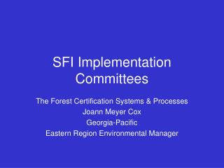 SFI Implementation Committees