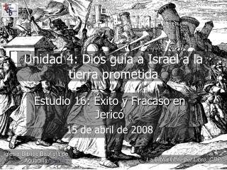 Unidad 4: Dios gu a a Israel a la tierra prometida