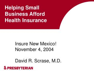 Helping Small Business Afford Health Insurance