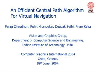 An Efficient Central Path Algorithm For Virtual Navigation
