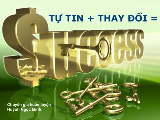 T? TIN + THAY ??I =