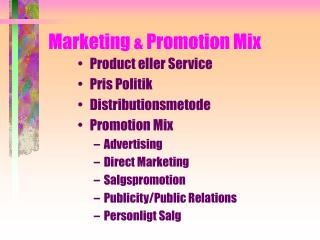 Marketing  &  Promotion Mix