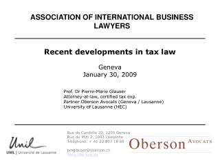 Prof. Dr Pierre-Marie Glauser Attorney-at-law, certified tax exp.