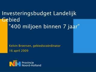 Investeringsbudget Landelijk Gebied