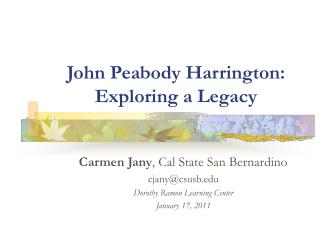 John Peabody Harrington: Exploring a Legacy