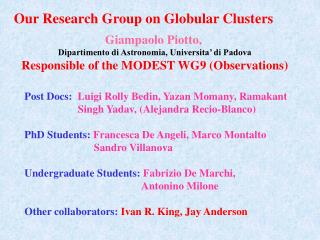 Our Research Group on Globular Clusters