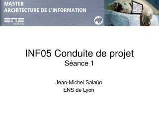 INF05Conduite de projet Séance 1