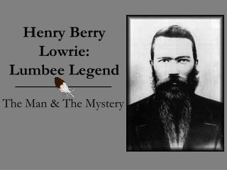 Henry Berry Lowrie: Lumbee Legend