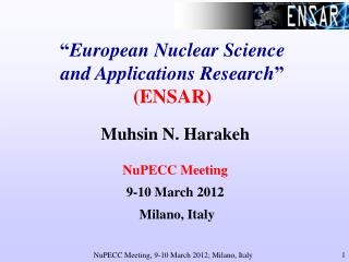 """ European Nuclear Science and Applications Research "" (ENSAR)"