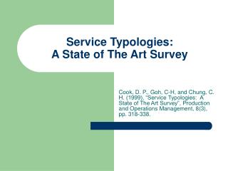Service Typologies: A State of The Art Survey
