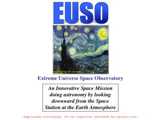 Extreme Universe Space Observatory