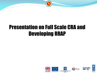 Presentation on Full Scale CRA and Developing RRAP