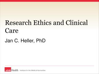 Research Ethics and Clinical Care