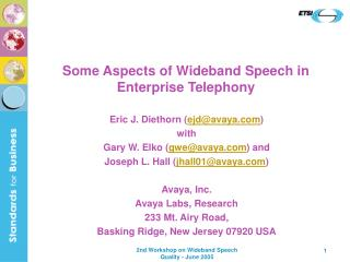 Some Aspects of Wideband Speech in Enterprise Telephony