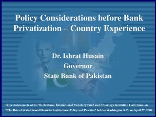 Policy Considerations before Bank Privatization – Country Experience