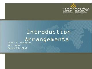 Introduction Arrangements