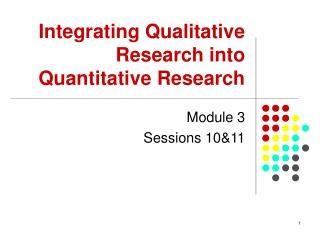 Integrating Qualitative Research into Quantitative Research