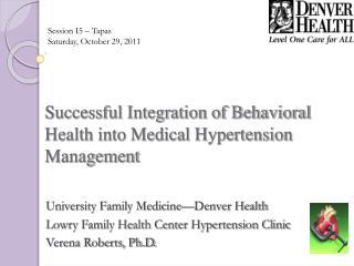 Successful Integration of Behavioral Health into Medical Hypertension Management