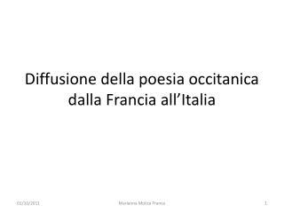 Diffusione della poesia occitanica dalla Francia all'Italia