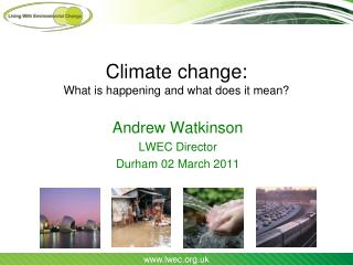 Climate change: What is happening and what does it mean?