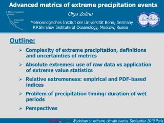 Advanced metrics of extreme precipitation events