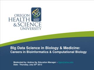 BIg Data Science in Biology & Medicine:  Careers in Bioinformatics & Computational Biology