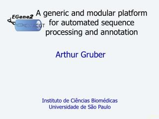 A generic and modular platform for automated sequence processing and annotation