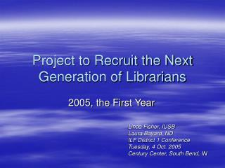 Project to Recruit the Next Generation of Librarians