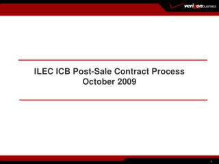 ILEC ICB Post-Sale Contract Process October 2009