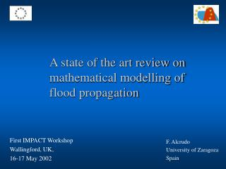 A state of the art review on mathematical modelling of flood propagation