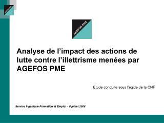 Analyse de l'impact des actions de lutte contre l'illettrisme menées par AGEFOS PME
