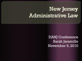 New Jersey  Administrative Law
