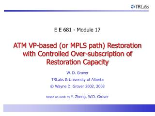 ATM VP-based (or MPLS path) Restoration with Controlled Over-subscription of Restoration Capacity