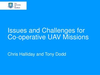 Issues and Challenges for Co-operative UAV Missions