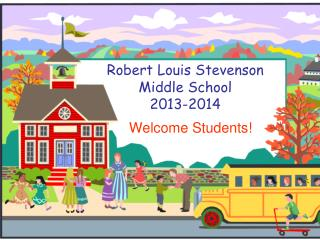 Robert Louis Stevenson Middle School  2013-2014