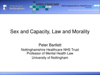 Sex and Capacity, Law and Morality