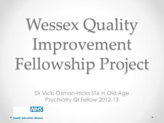 Wessex Quality Improvement Fellowship Project