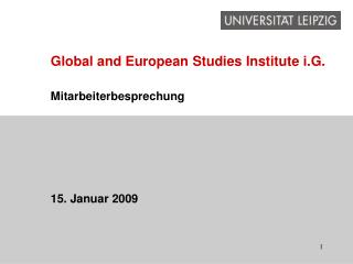 Global and European Studies Institute i.G.