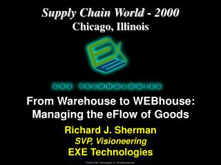 From Warehouse to WEBhouse: Managing the eFlow of Goods