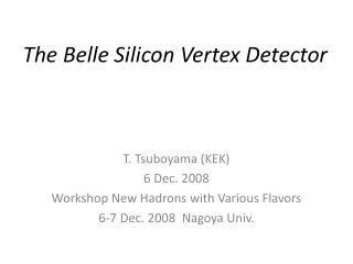 The Belle Silicon Vertex Detector